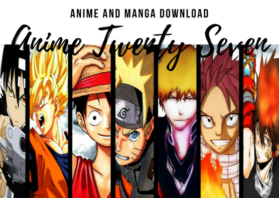 Free And Easy Download Here On Anime27